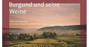 Burgund und seine Weine